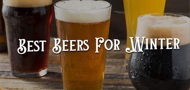 Best Beers For Winter